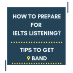 How to Prepare for IELTS Listening